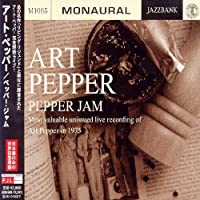 Pepper Jam 1 by Art Pepper (2007-12-15)