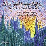 Hail, Gladdening Light von The Cambridge Singers, John Rutter