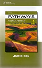 Pathways 3 Listening, Speaking, and Critical Thinking Audio Cds