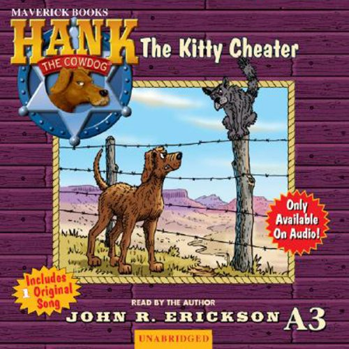 The Kitty Cheater: Hank the Cowdog