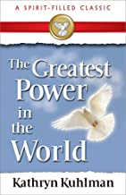 Greatest Power In The World (A Spirit-Filled Classic)