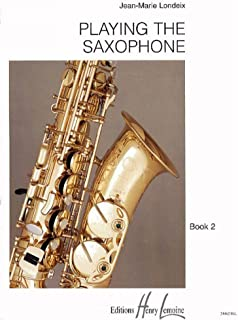 Playing The Saxophone Vol. 2
