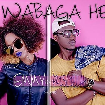 Wabaga He (feat. Priscillah)
