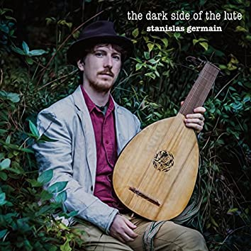 The Dark Side of the Lute