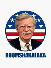 "John Bolton Boomshakalaka Vinyl Decal Bumper Sticker Wall Laptop Window Sticker 5"""