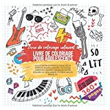 Livre de coloriage pour adolescents. Livre de coloriage relaxant - Plus de 360 images parmi les thèmes inclus: sportives actives, Aventure, Vie ... Boulangerie, Pâtisserie, Ballon, Banque, etc