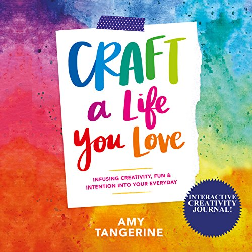 Craft a Life You Love audiobook cover art