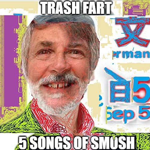 Trash Fart