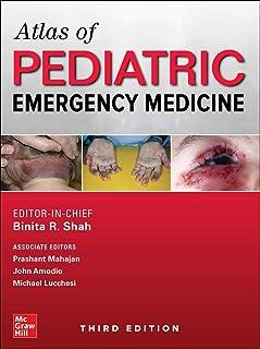 Atlas of Pediatric Emergency Medicine, Third Edition