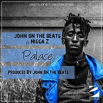 Palace (feat. Nigga Z)