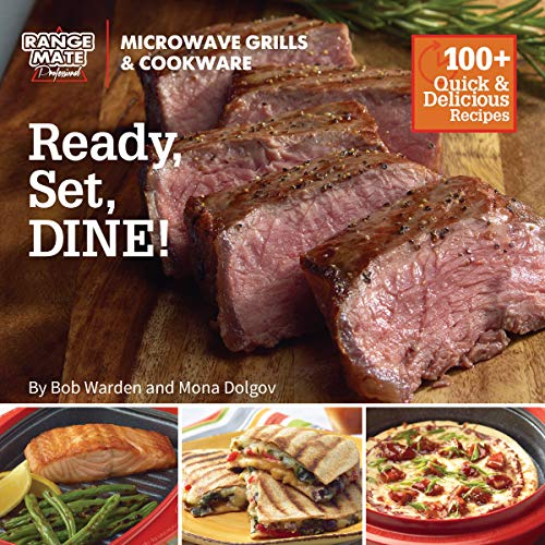 "Range Mate Pro Microwave Grill ""Ready, Set Dine"" Cookbook"