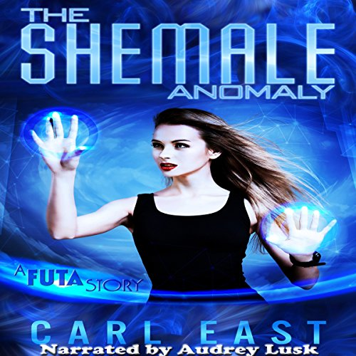 The Shemale Anomaly audiobook cover art