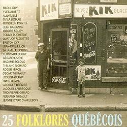 25 Folklores Quebecois [Import]