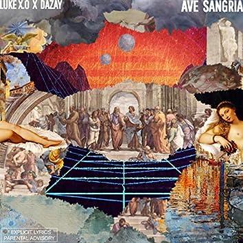 Ave Sangria (feat. Dazay)