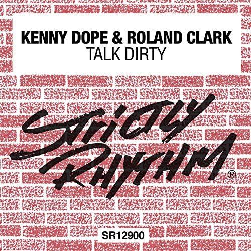 Kenny Dope & Roland Clark