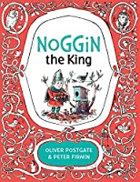 Noggin the King (Noggin the Nog)