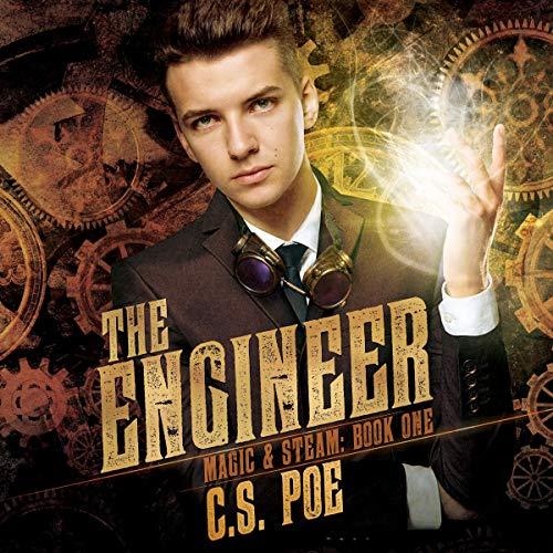 The Engineer: Magic & Steam, Book 1