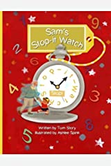 Sam's Stop-it-Watch Kindle Edition