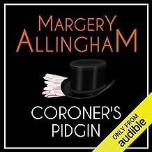 Coroner's Pidgin: An Albert Campion Mystery