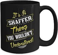 SHAFFER Thing Family Name Reunion Surname Tree Coffee Mug