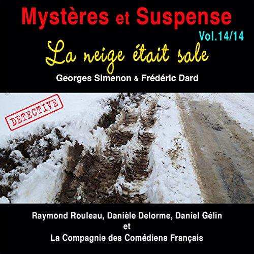 Couverture de La neige était sale (Mystères et Suspense 14)