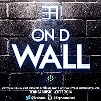 On D Wall