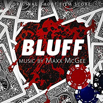 Bluff (Original Short Film Score)