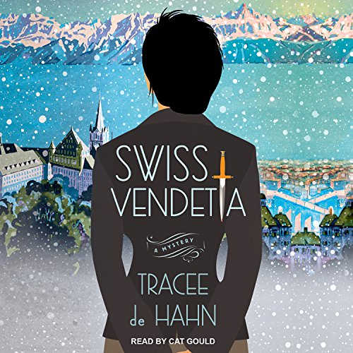 Swiss Vendetta Audiobook By Tracee de Hahn cover art