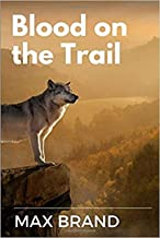 Blood on the Trail: Pages:183