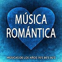 Música Romántica: Las Mejores Canciones Románticas para Dedicar y Hacer el Amor. Músicas de los Años 70's 80's 90's
