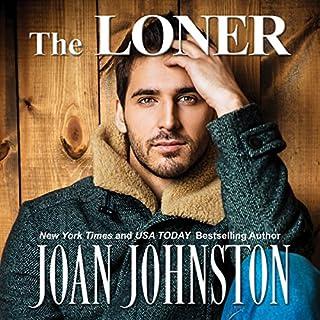 The Loner     Bitter Creek, Book 3              Auteur(s):                                                                                                                                 Joan Johnston                               Narrateur(s):                                                                                                                                 Joan Johnston                      Durée: 7 h et 29 min     Pas de évaluations     Au global 0,0