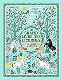 Le grand livre des licornes: L'album à colorier