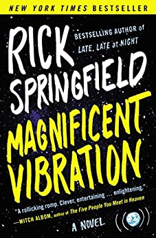 Magnificent Vibration: A Novel by [Rick Springfield]