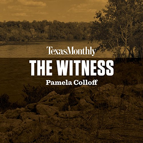 The Witness Audiobook By Pamela Colloff cover art