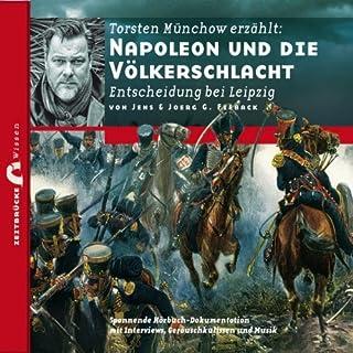 Napoleon und die Völkerschlacht: Entscheidung bei Leipzig (Zeitbrücke Wissen) Titelbild
