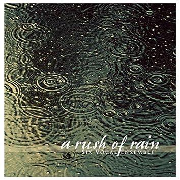 A Rush of Rain