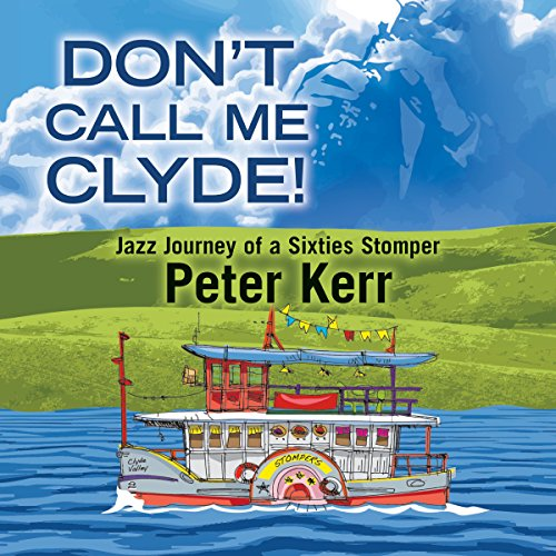 Don't Call Me Clyde! audiobook cover art
