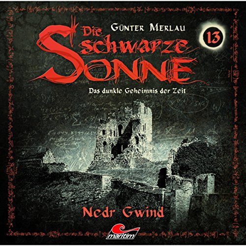 Nedr Gwind     Die schwarze Sonne 13              By:                                                                                                                                 Günter Merlau                               Narrated by:                                                                                                                                 Christian Stark,                                                                                        Harald Halgardt,                                                                                        Michael Wrobel,                   and others                 Length: 58 mins     Not rated yet     Overall 0.0