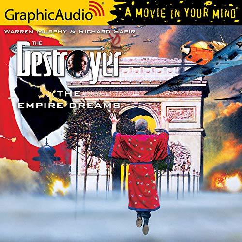The Empire Dreams [Dramatized Adaptation] cover art