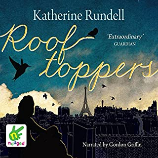 Rooftoppers                   By:                                                                                                                                 Katherine Rundell                               Narrated by:                                                                                                                                 Gordon Griffin                      Length: 6 hrs and 7 mins     181 ratings     Overall 4.5