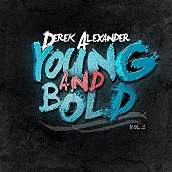 Young and Bold, Vol. 1