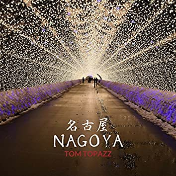 Nagoya (Tunnel of Lights Edit)
