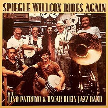 Spiegle Willcox Rides Again