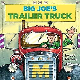 Big Joe's Trailer Truck (Pictureback(R)) by [Joe Mathieu]