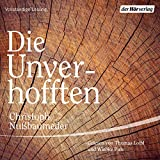 'Die Unverhofften' von ' Christoph Nußbaumeder'