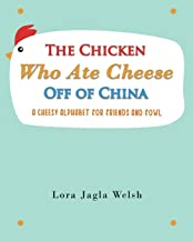 The Chicken Who Ate Cheese Off Of China
