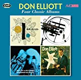 Four Classic Albums (Don Elliott Quintet / Mellophone / Counterpoint For Six Valves / At The Modern Jazz Room) by Don Elliott