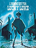 L'Homme qui tua Lucky Luke (Hors Collection Lucky) - Format Kindle - 9,99 €
