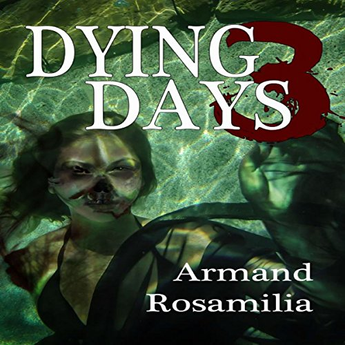 Dying Days 3 audiobook cover art