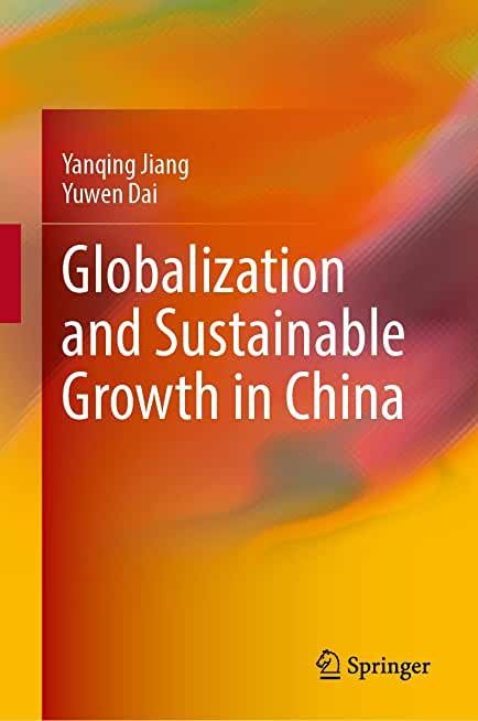 Globalization and Sustainable Growth in China